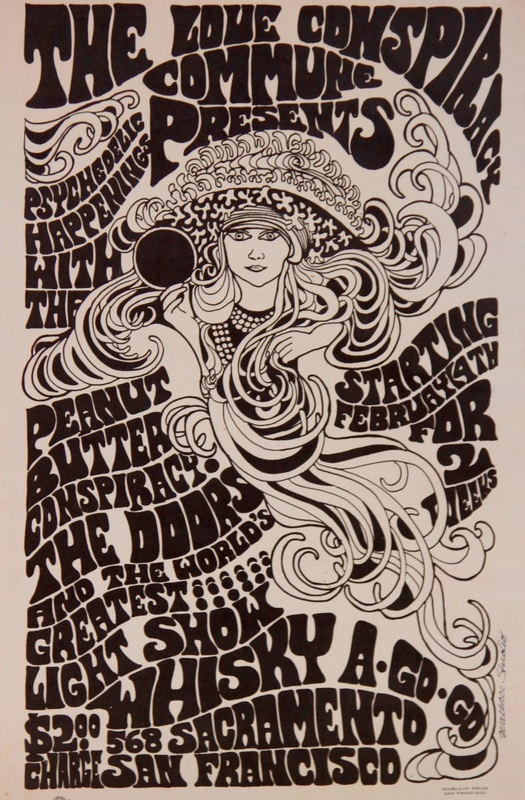 """Donna Wallace-Cohen's first poster for the Love Conspiracy Commune advertised two weeks of """"psychedelic happenings"""" at the Whisky A-Go-Go in San Francisco."""