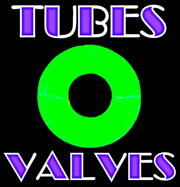 TubesValves